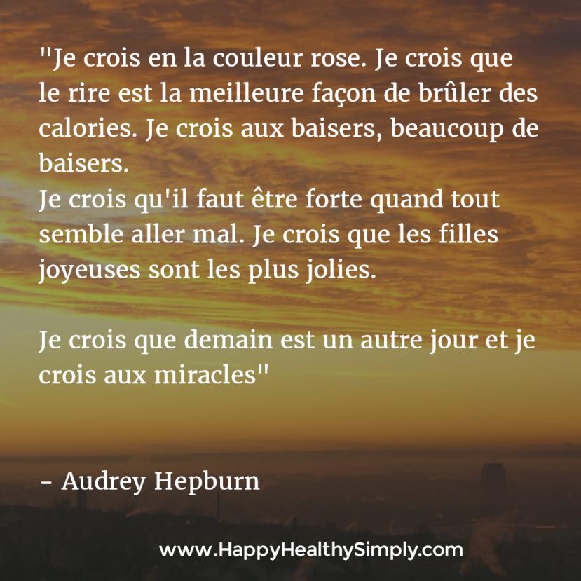 citation audrey hepburn je crois aux miracles