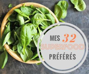 mes 32 superfood préférés_santé_superfood_super aliment_manger équilibré